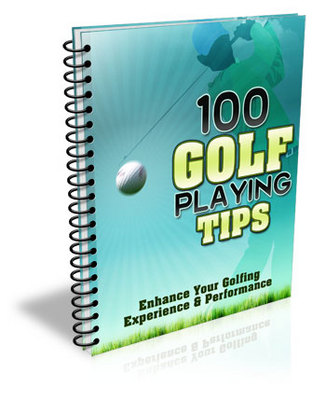 Product picture 100 Golf Tips EVERY  Golfing Enthusiast Should Know !