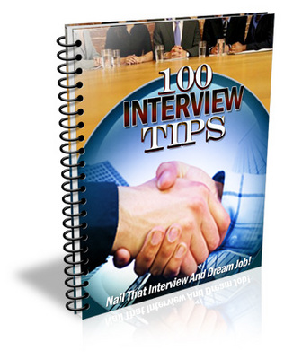 Product picture 100 Interview Tips EVERY  Job Applicant Should Know !